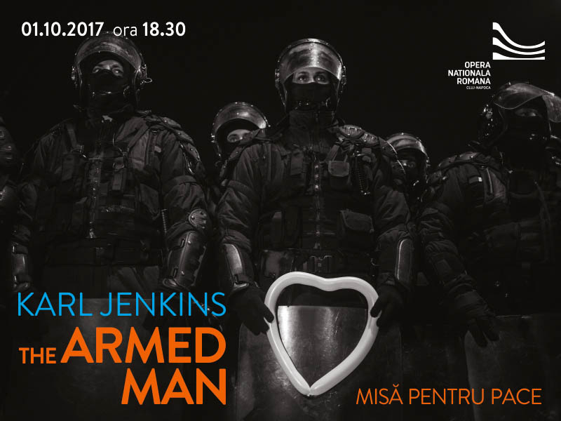 "Concert extraordinar ""THE ARMED MAN: A Mass for Peace"" - Premiera extraordinara ce deschide Stagiunea 2017-2018"