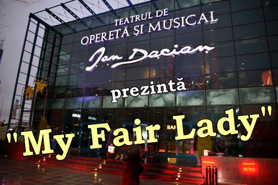 My Fair Lady la Opereta București